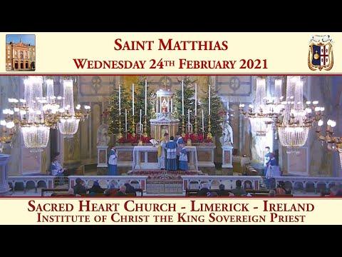 Wednesday 24th February 2021: Saint Matthias