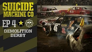 Suicide Machine Co | Episode 4: Demolition Derby