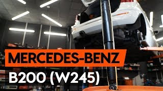 Montering Komplett fjäderben bak MERCEDES-BENZ B-CLASS: videoinstruktioner