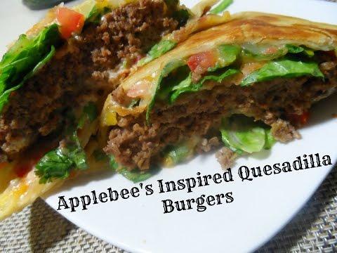 Applebee's Inspired Quesadilla Burger Recipe