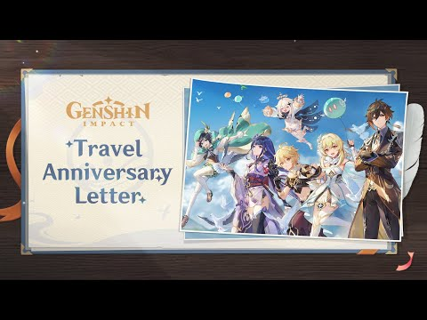 Teyvat Adventures Commemorative Video: Travel Anniversary Letter   Genshin Impact