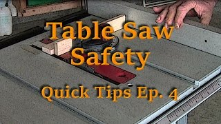 Table Saw Safety - Quick Tips Ep. 4