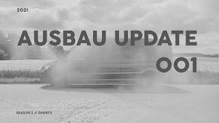 Van Selbstausbau Update 001