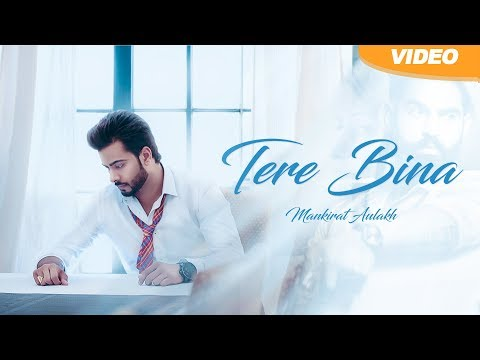 Tere Bina | Mankirt Aulakh Feat. Smayra | Full Official Video | Pollywood Times