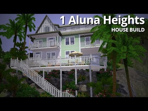 The Sims 3 House Building - 1 Aluna Heights - Aluna Island