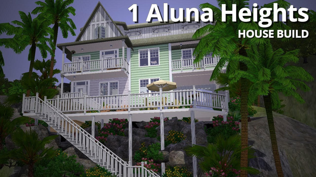 The sims 3 house building 1 aluna heights aluna island House build