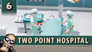 Let's Play Two Point Hospital - Smogley - Part 6