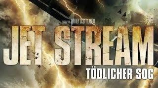 Jet Stream - Tödlicher Sog (2013) [Action & Abenteuer] | Film (deutsch)
