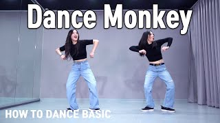 Dance Monkey - Tones And I | How to dance basic | dance workout