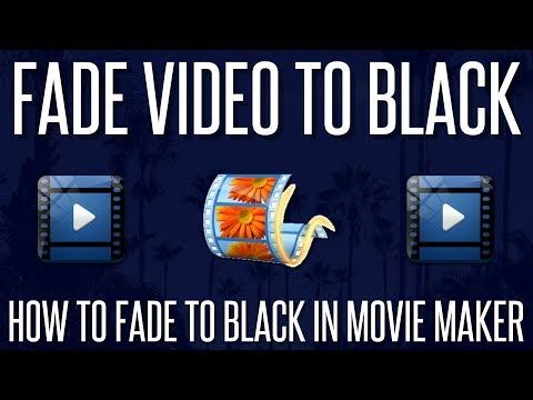 how-to-fade-a-video-to-black-in-windows-movie-maker