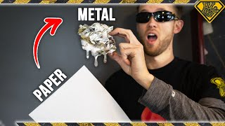 Download Using Only Paper to Melt Metal Mp3 and Videos