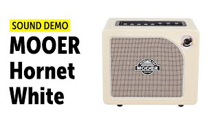 MOOER Hornet White - Sound Demo (no talking)