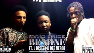 kvng trice be mine ft l breezy dee neroo