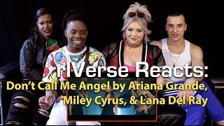 rIVerse Reacts: Don't Call Me Angel by Ariana Grande, Miley Cyrus, Lana Del Rey - M/V Reaction