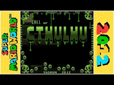 Call of Cthulhu | Super Mario World