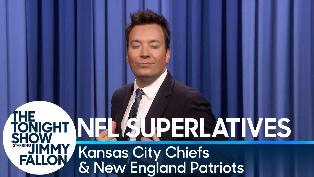 Tonight Show Superlatives: 2018 NFL Season - Chiefs and Patriots