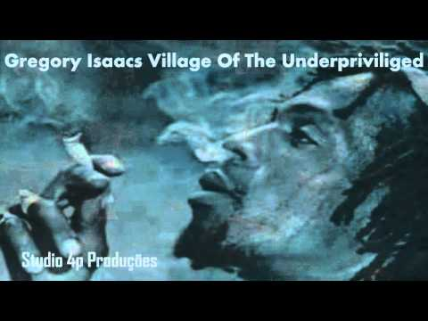 Gregory Isaacs Village Of The Underpriviliged mp3