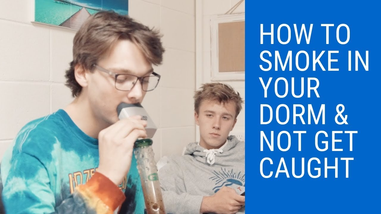 How to smoke in your dorm & not get caught - YouTube