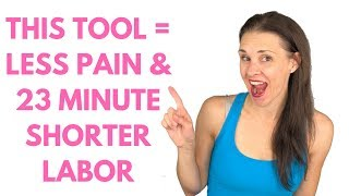 Surprising tool for a shorter and less painful birth!