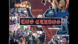 Los Crudos Discography Prt. 1
