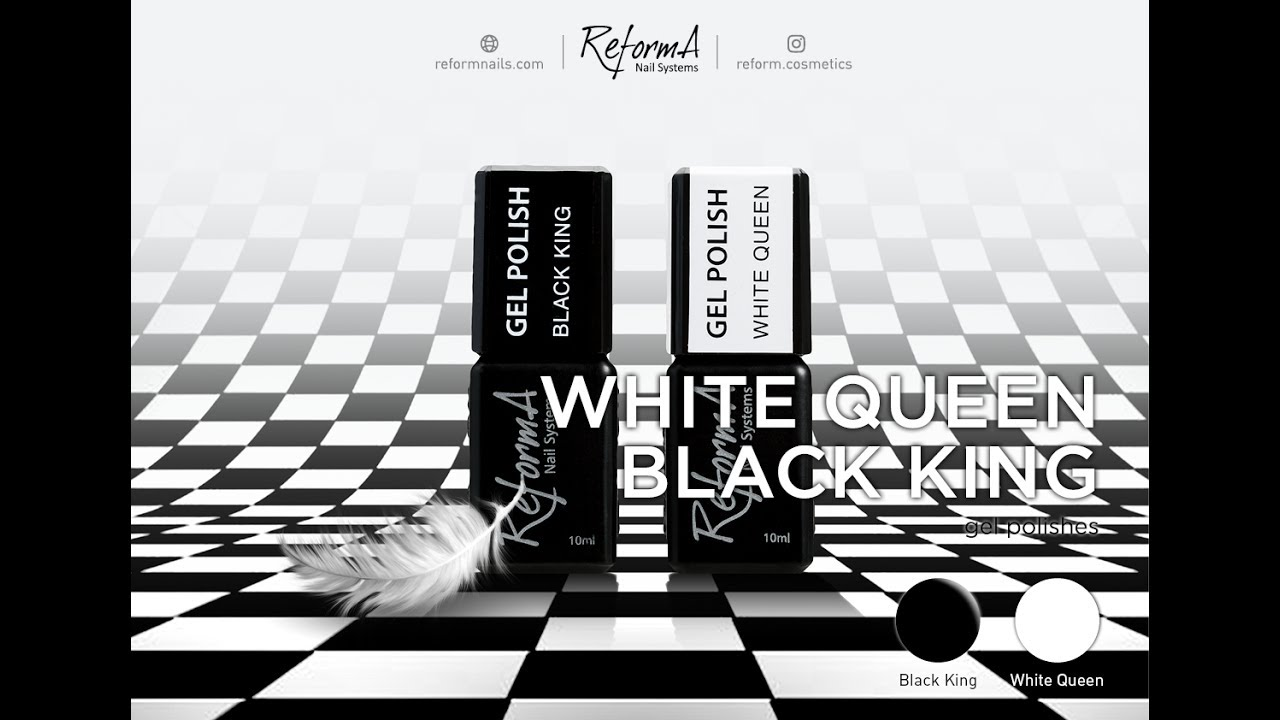 Black king white queen reforma gel polishes step by step guidance