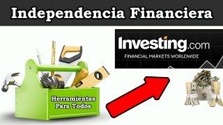INVESTING EN ESPAÑOL | HERRAMIENTAS PARA TODOS | Independencia Financiera ✔