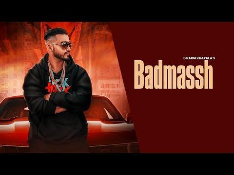 Badmash Official Video B Karm Khazala Latest Punjabi Song 2018