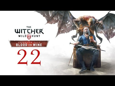 WITCHER 3: Blood and Wine #22 : Don't Feed The Basilisk!