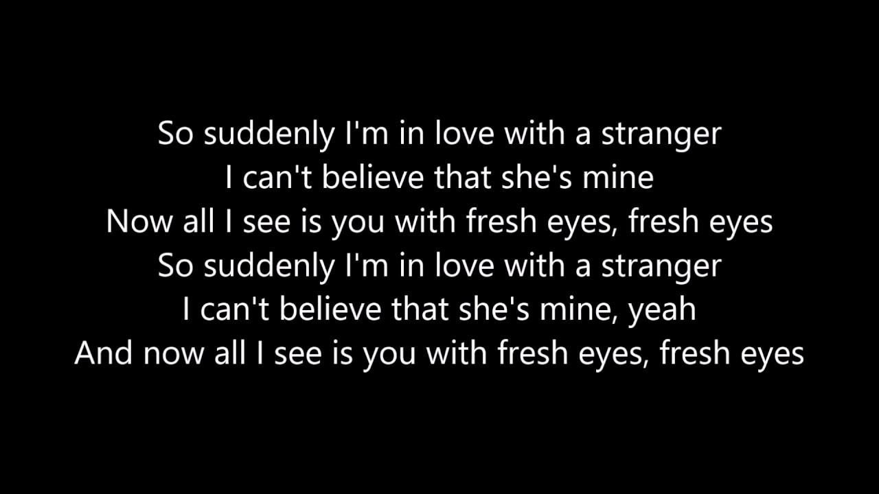 Fresh Eyes - Andy Grammer [Lyrics] - YouTube