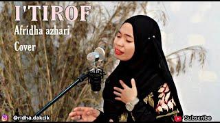 """I'TIROF Sebuah Pengakuan"""" (Cover AFRIDHA AZHARI)"""