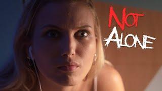 Not Alone - Short horror film