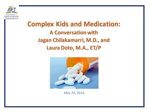 Complex Kids and Medication: A Psychiatrist and Educational Therapist in Conversation