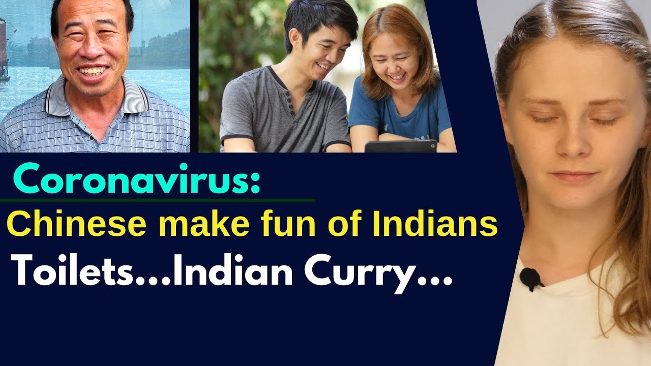 Unbelievable: Chinese media explains how Chinese people make fun of Indians | Karolina Goswami
