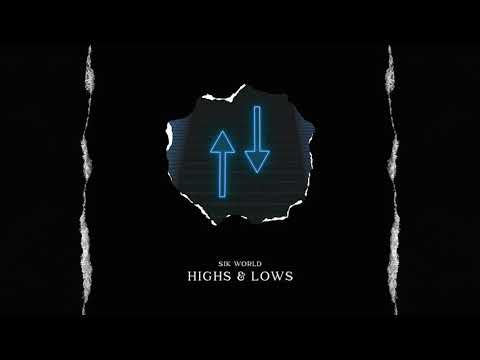 Sik World - Highs & Lows