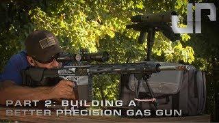 Building a Better Precision Gas Gun | Part 2