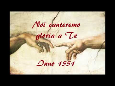 NOI CANTEREMO GLORIA A TE. ALL PEOPLE THAT ON EARTH DO DWELL. OH CRIATURAS DEL SEÑOR