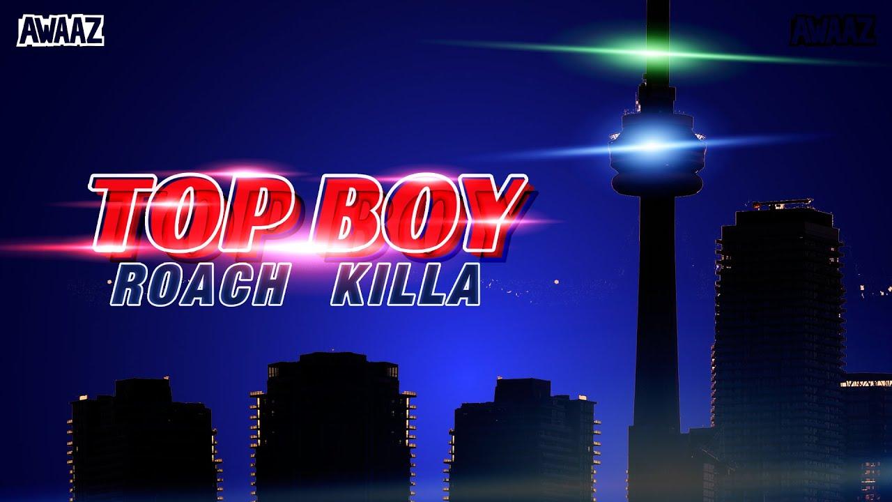 Download TOP BOY – Roach Killa| Latest Hip Hop Song 2021