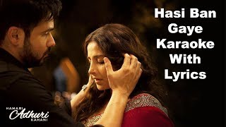 Hasi ban gaye karaoke with lyrics is originally sung by ami mishra in the movie hamari adhuri kahani starring emraan hashmi & vidya balan. kara...