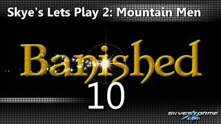 Banished LP2 #10 - Can I Get Isolationist? (65+ Pop) - Skye