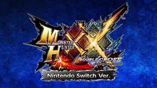 『モンスターハンターダブルクロス Nintendo Switch Ver.』プロモーション映像 thumbnail
