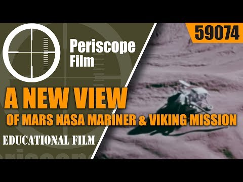 A NEW VIEW OF MARS   NASA MARINER & VIKING MISSION PROMOTIONAL FILM 59074