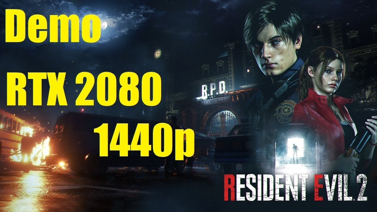 Resident Evil 2 Demo - 1440p Max Settings - RTX 2080 - i7 7700k