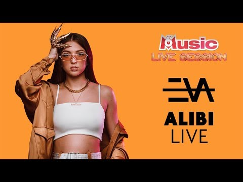 Youtube: Alibi LIVE : Eva 👑 M6 Music Live Session