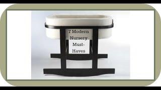 7 Modern Nursery Must-haves