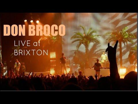 LIVE: DON BROCO AT BRIXTON ACADEMY