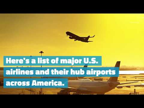 Airline Hub Guide: Which U.S. Cities Are Major Hubs And Why It Matters | Airfarewatchdog