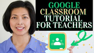 How to Use Google Classroom.  2021. Tutorial with step by step instructions for teachers. screenshot 5