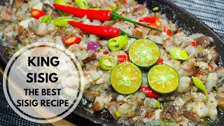 KING SISIG | THE BEST SISIG RECIPE