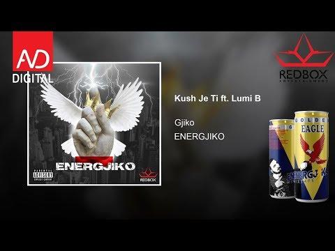 Gjiko - Kush je ti ft. Lumi B