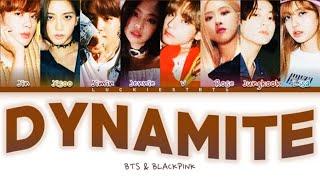 How Would BTS & BLACKPINK Sing 'DYNAMITE' BTS Color Coded Lyrics (FM)